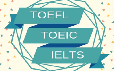 TOEFL, TOEIC, or IELTS: Which One Is the Best for You?